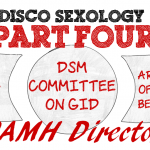 Part IV, Interview With The CAMH Medical Director – The Rise and Fall of #DiscoSexology: Dr. Zucker, CAMH, & Conversion Therapy